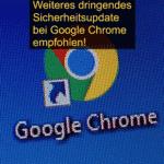 Chrome Update dringend empfohlen