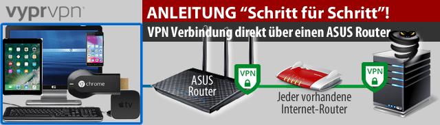 Anleitung: VPN direkt über den ASUS Router