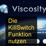 Anleitung: Viscosity KillSwitch Funktion