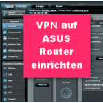 Instructions VPN Set up service on ASUS router