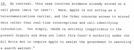 "Paragraph 1d of the conclusions of the FBI clearly argues why CALEA is inapplicable in this case, but the ""All Writs Act"""