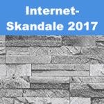 Schockierende Internet Skandale 2017
