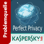 Das Kaspersky - Perfect-Privacy VPN Problem