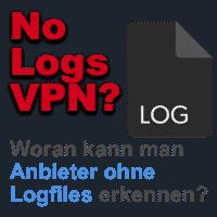 No-Logfiles Anbieter erkennen!