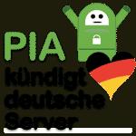 PIA PrivateInternetAccess-AnounceGermanVPN Standorteauf