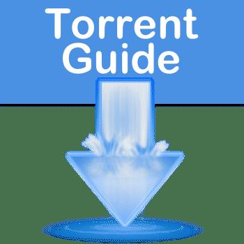 Torrent Guide