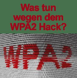 Wie schützt man sich wegen der WPA2 Schwachstelle zu Hause?