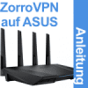 Instructions ZorroVPN on ASUS router